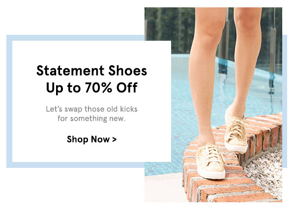 Shoes up to 70% off. shop now