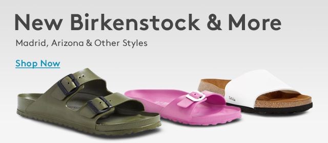 New Birkenstock & More | Madrid, Arizona & Other Styles | Shop Now