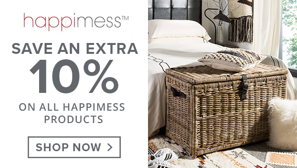 Save an extra 10% on all Happimess products. Shop Now.