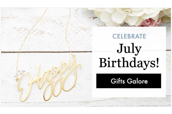 Celebrate July BDays! Shop