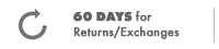 60 Days for Returns - Exchanges