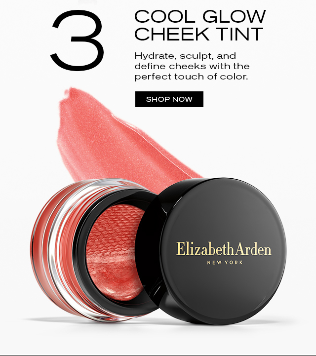 3 GLOW CHEEK TINT Our cheek tint will keep you glowing with radiance. SHOP NOW