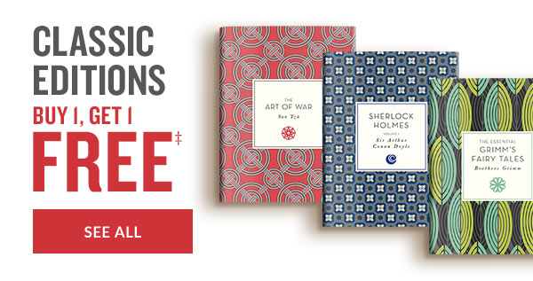 CLASSIC EDITIONS BUY 1, GET 1 FREE | SEE ALL