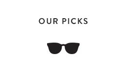 OUR PICKS