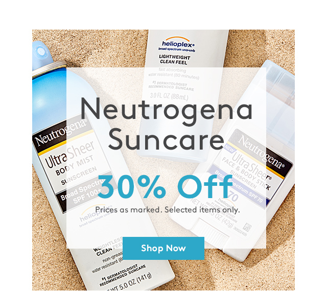 Neutrogena Suncare | 30% Off | Price as marked. Selected items only. | Shop Now | Want more? Go to your nearby store.