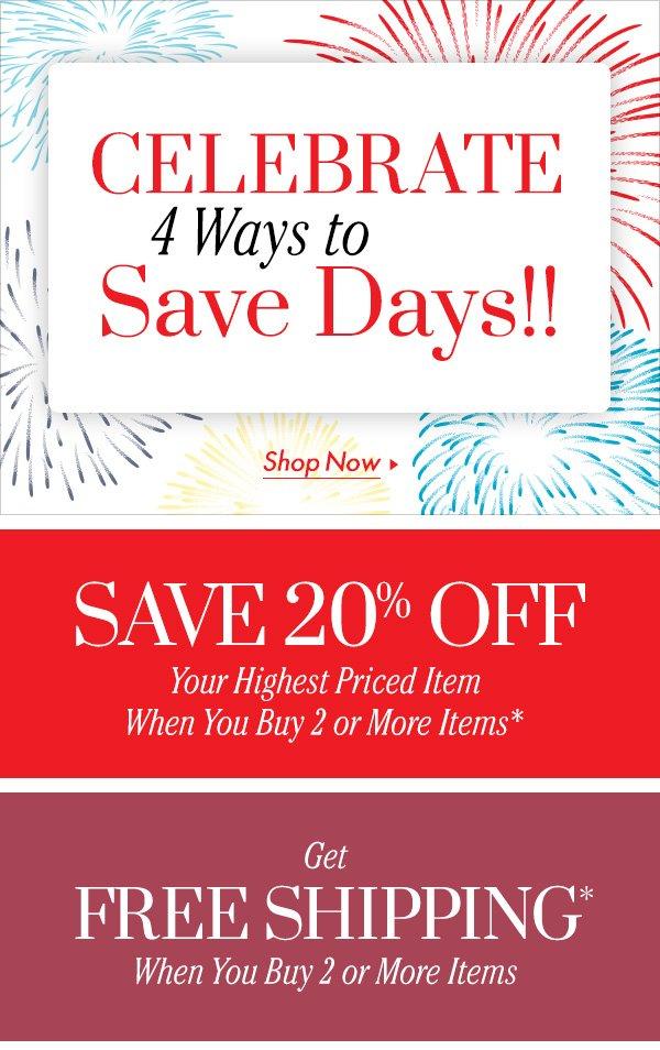 Celebrate 4 Ways to Save Days! Starting NOW!
