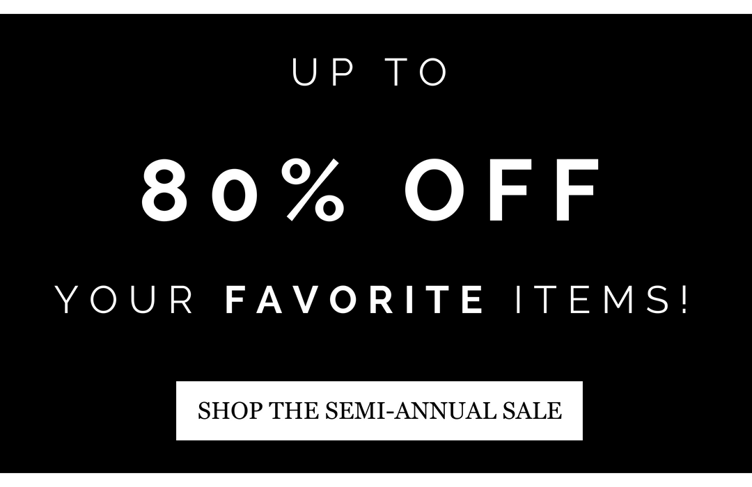 Up to 80% OFF your favorite items!