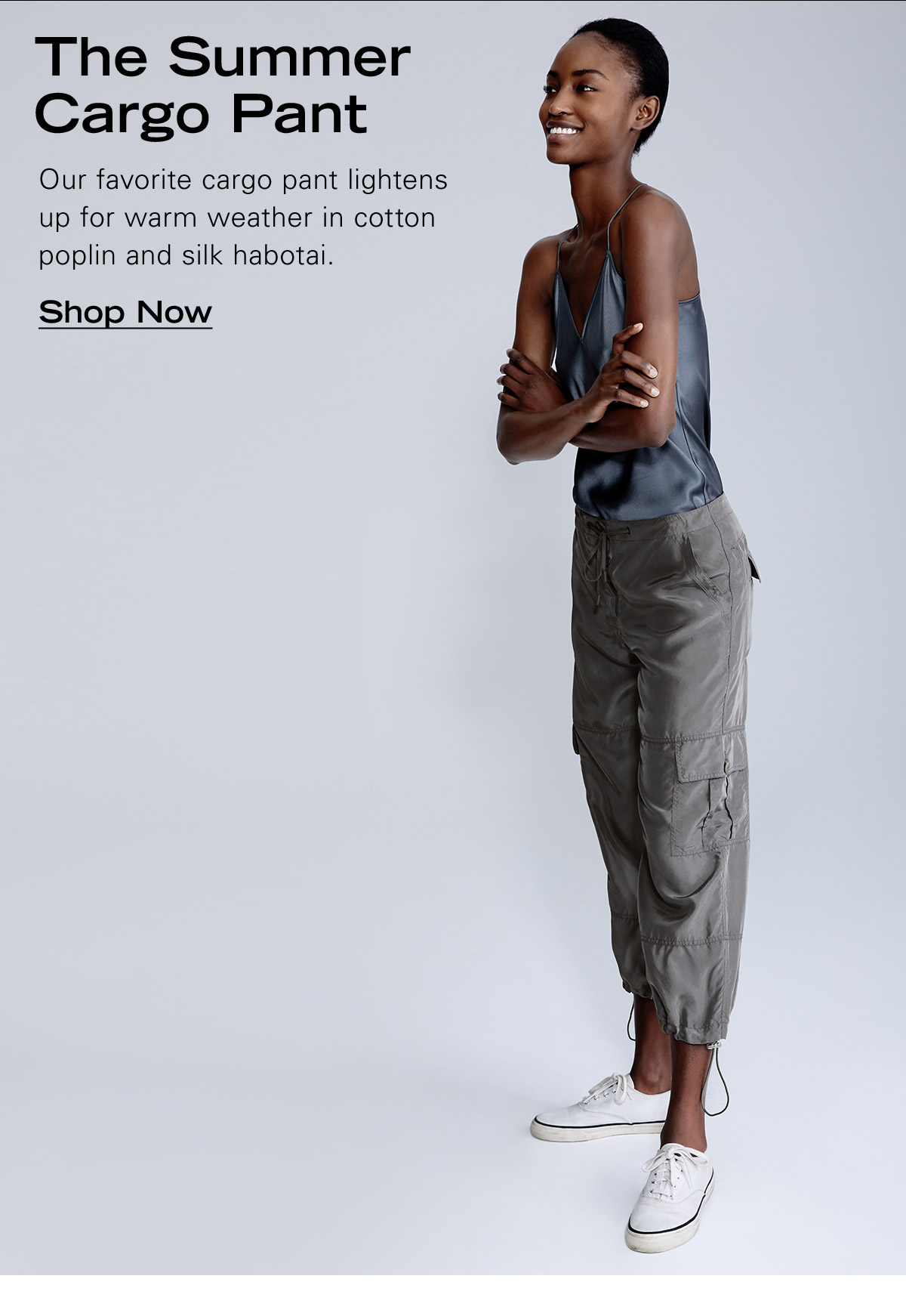 The Summer Cargo Pant. Our favorite cargo pant lightens up for warm weather in cotton poplin and silk habotai.