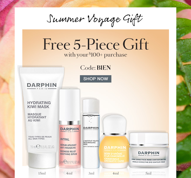 Summer Voyage Gift! Free 5-Piece Gift with your $100+ purchase  Code:BIEN  SHOP NOW