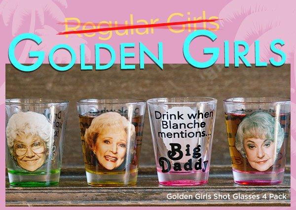 Shop Golden Girls Shot Glasses