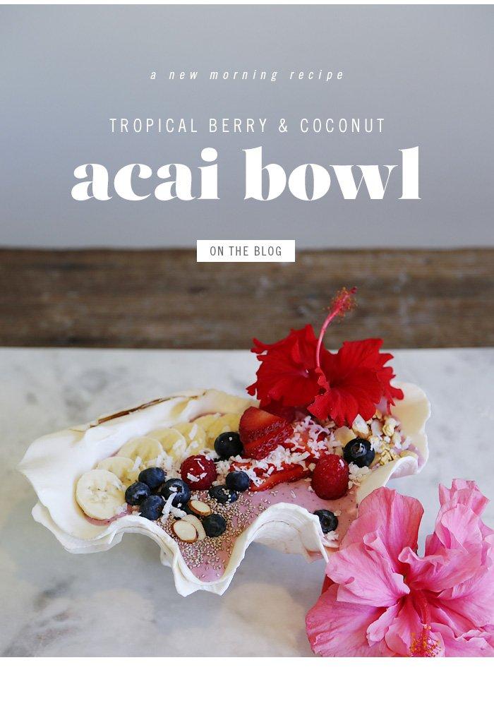 Acai Bowl On The Blog