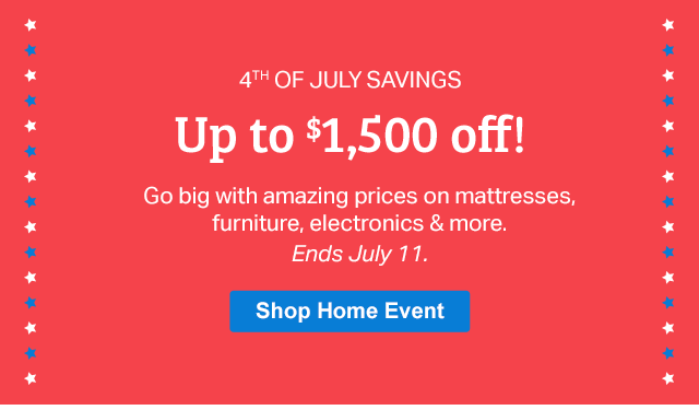 4TH OF JULY SAVINGS | Up to $1,500 off! Ends July 11. Shop Home Event