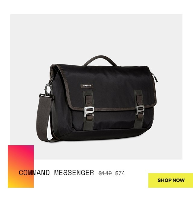 Command Messenger  was 149 | now 74  Shop Now