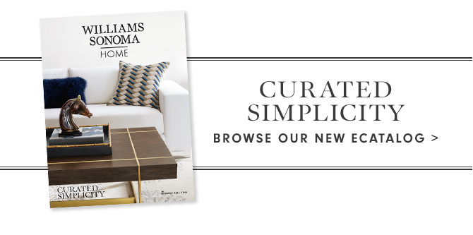 CURATED SIMPLICITY - BROWSE OUR NEW ECATALOG