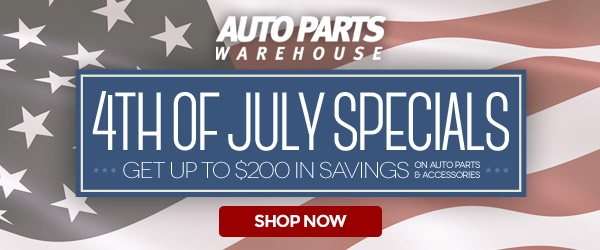4th of July Specials: Get Up to $200 on Saving on Auto Parts & Accessories [SHOP NOW]