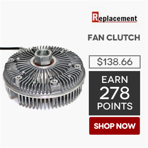 Replacement Fan Clutch | Price: $138.66 | Earn 278 Points