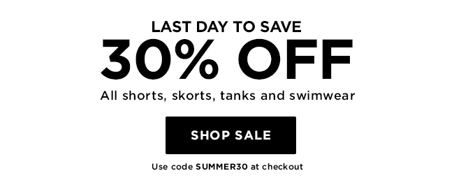 30% off all shorts, skorts, tanks, and swimwear + an extra 30% off the sale section.