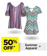 50% Off* Summer Apparel