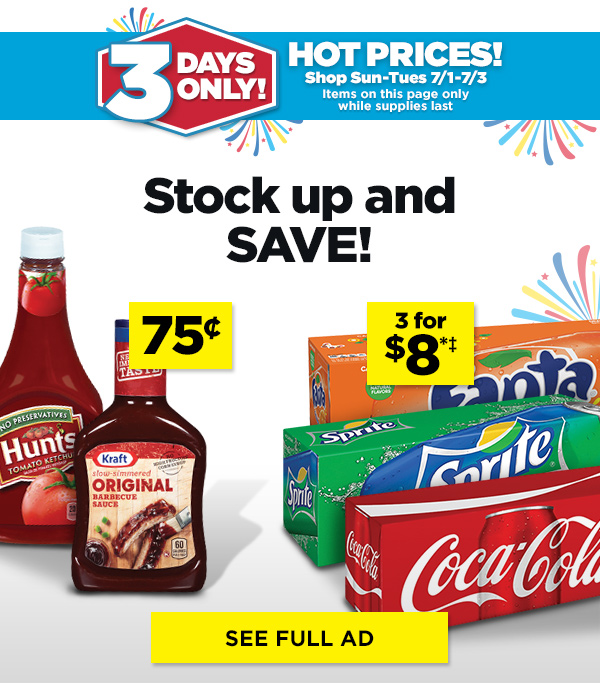 Stock up ad save! SEE FULL AD