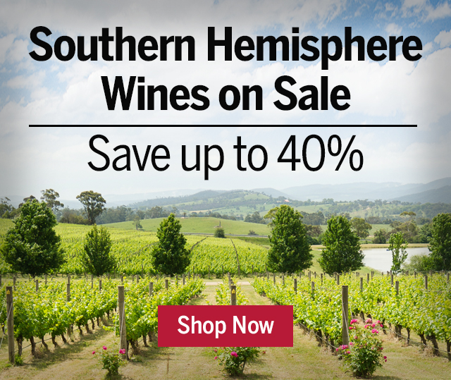 Southern Hemisphere Wines on Sale - Save up to 40%