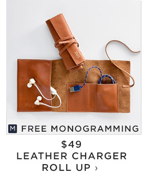 FREE MONOGRAMMING - $49 - LEATHER CHARGER ROLL UP