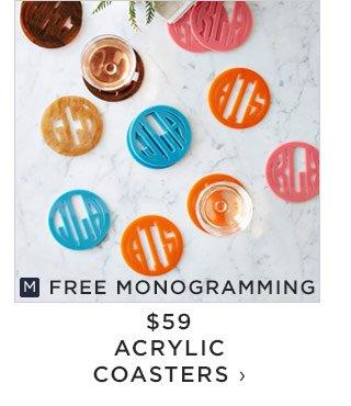 FREE MONOGRAMMING - $59 - ACRYLIC COASTERS