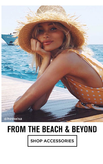 TFrom the Beach and Beyond - Shop Accessories