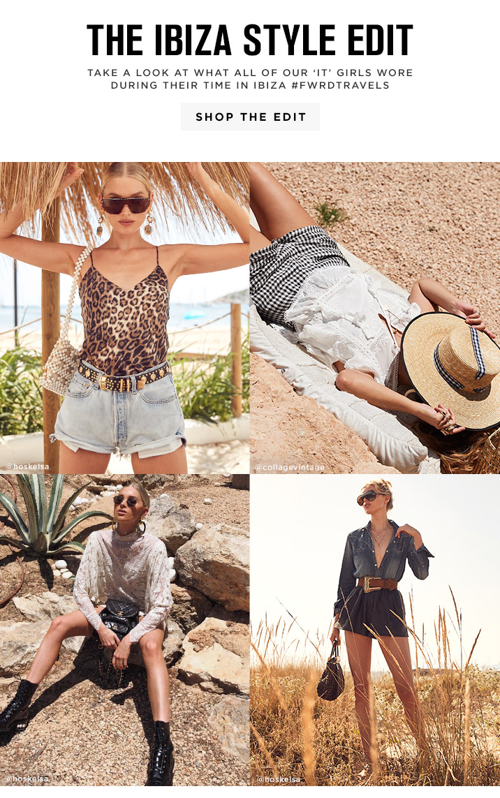 The Ibiza Style Edit - Shop the Edit