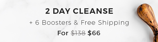 2 Day Cleanse + 6 Boosters & Free Shipping For $66