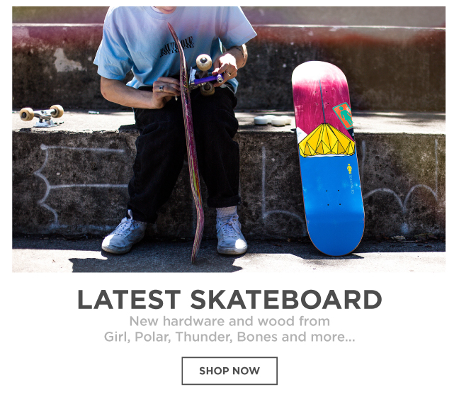 Latest Skateboard