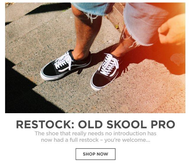 Old Skool Pro Restock