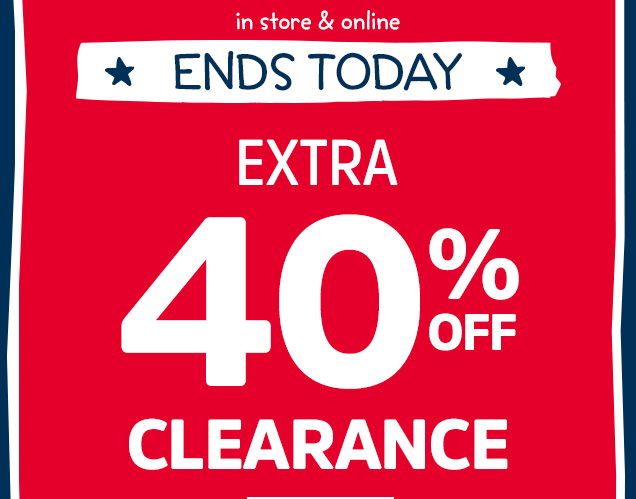 In store & online | ENDS TODAY | Extra 40% off clearance