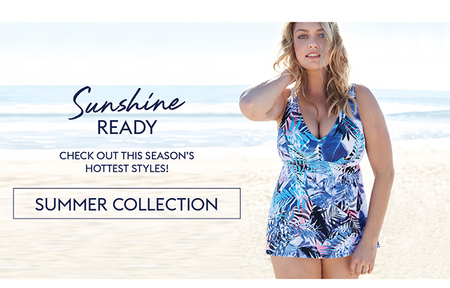 Sunshine Ready - Summer Collection