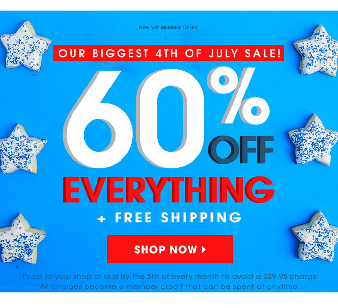 Shop 60% Off Everything