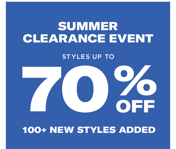 OSUMMER CLEARANCE EVENT! Styles up to 70% OFF. 100+ NEW STYLES ADDED.