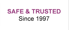 Safe & Trusted Since 1997