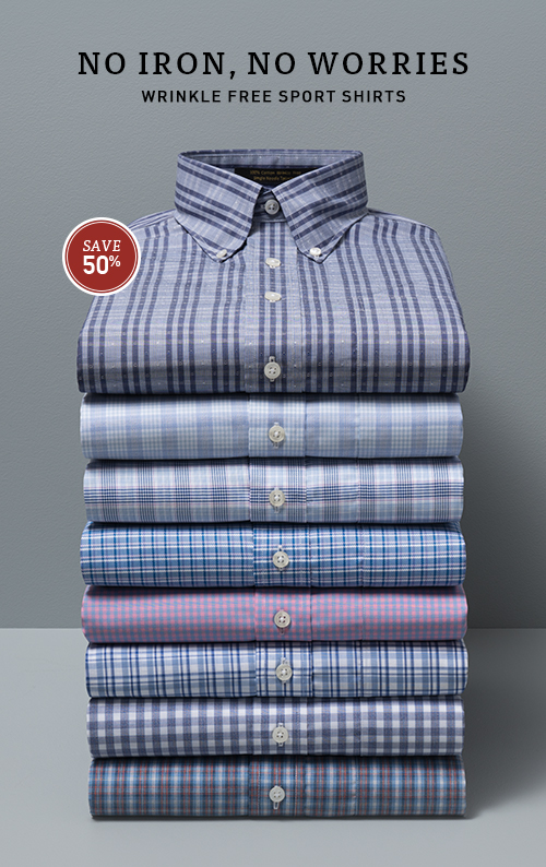 No iron, no worries - wrinkle free sport shirts.