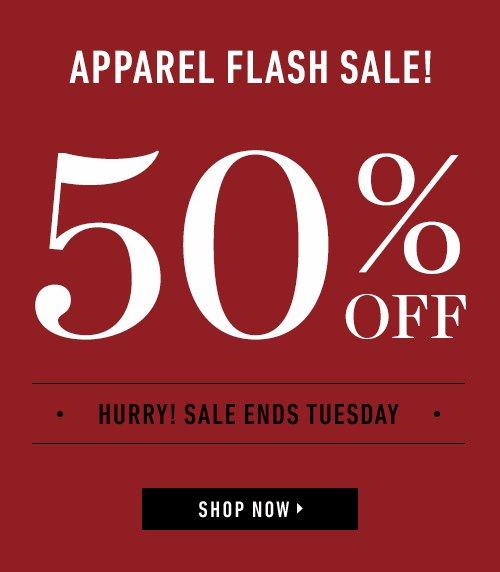 Apparel Flash Sale - 50% off!