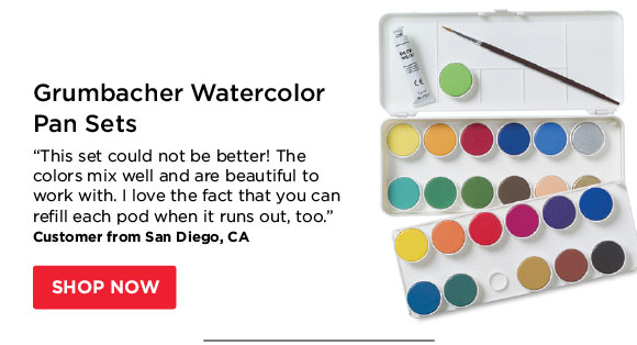 "Grumbacher Watercolor Pan Sets  - ""This set could not be better! The colors mix well and are  beautiful to work with. I love the fact that you can refill each pod  when it runs out, too."" - Customer from San Diego, CA"