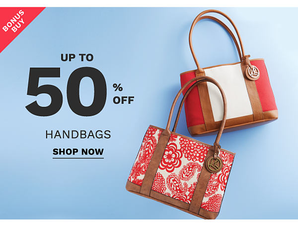 Bonus Buy - up to 50% off handbags. Shop now.