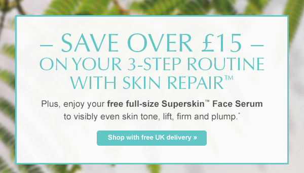 Save over 15  on your 3-step routine with Skin Repair - Plus, enjoy your free full-size Superskin Face Serum to visibly even skin tone, lift, firm and plump* Shop with free UK delivery