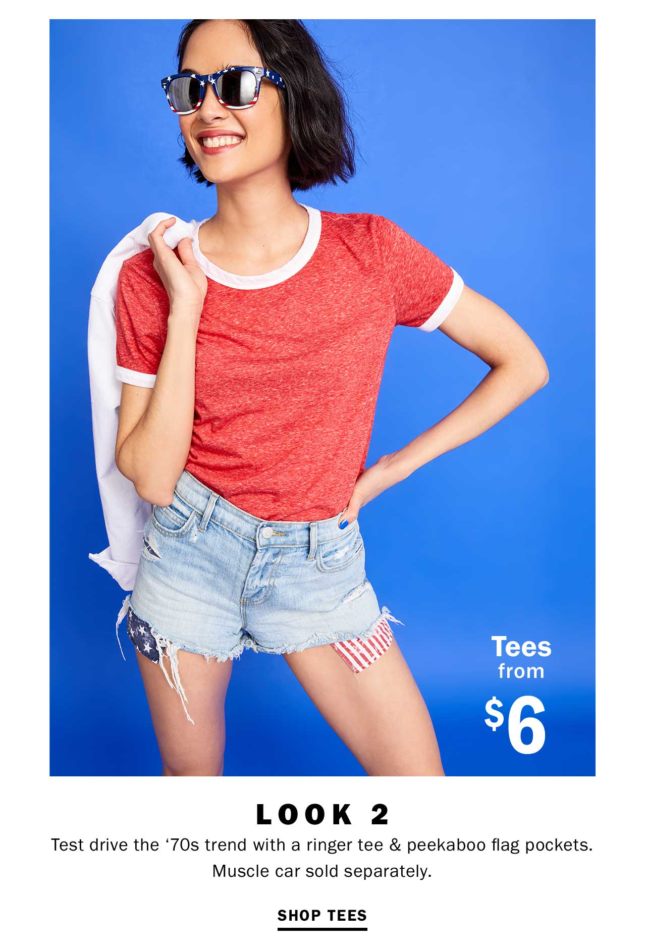 Tees from $6 | LOOK 2 | SHOP TEES