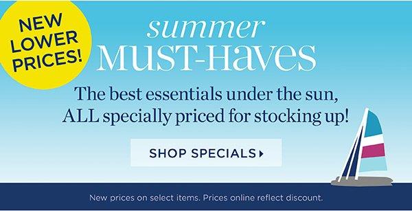 Shop Summer Must-Haves. Shop Specials