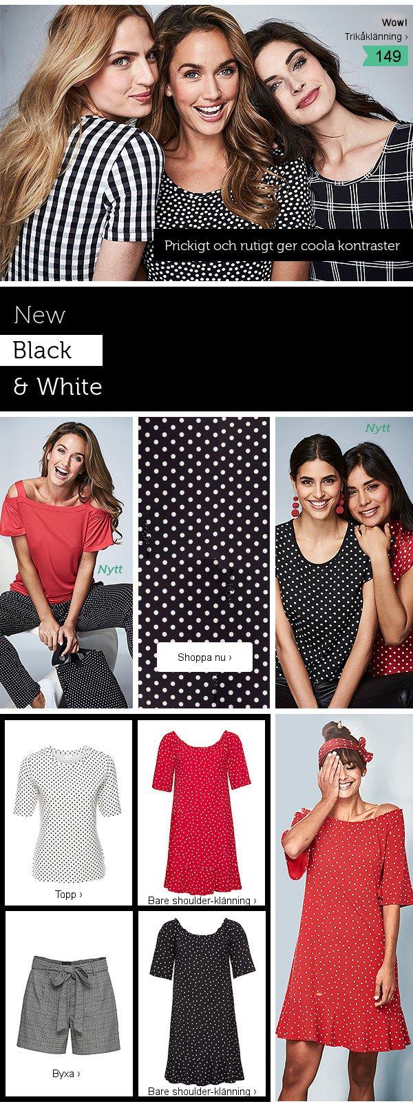 New Black & White >>