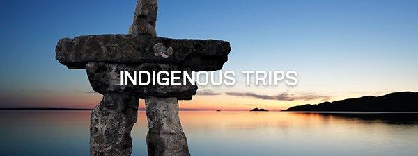 Indigenous Trips