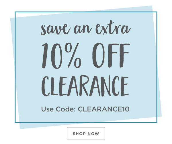 Save an Extra 10% Off Clearance