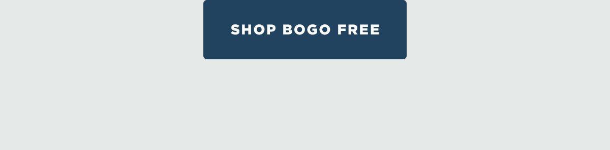 Shop BOGO FREE