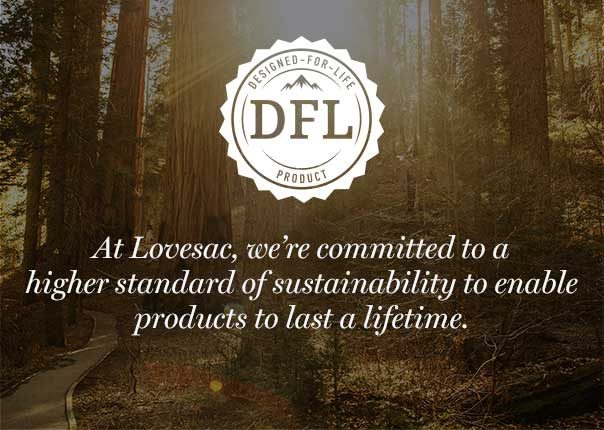 DESIGNED-FOR-LIFE | At Lovesac, we're committed to a higher standard of sustainability to enable products to last a lifetime.