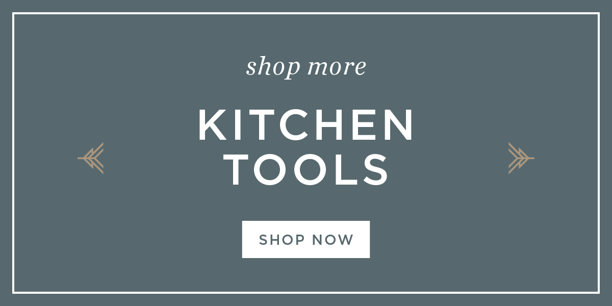 Shop More Kitchen Tools
