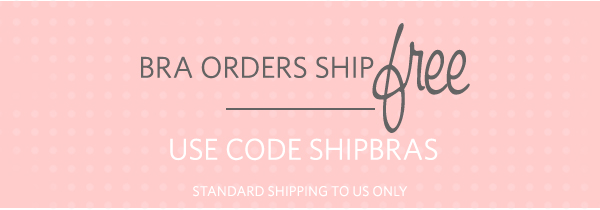 Bras Ship FREE with Code SHIPBRAS